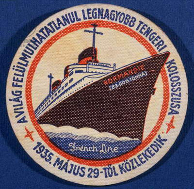 The transatlantic Le Normandie. Coaster, Hungary, France, c.1935 (print)