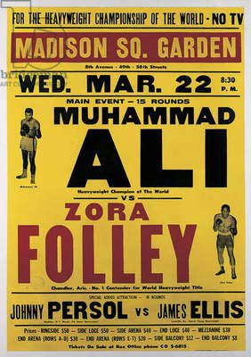 Poster advertising the fight between Muhammad Ali and Zora Folley, Madison Square Garden, 22nd March, 1967 (colour litho)