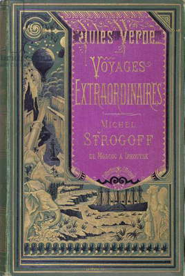 Front cover of 'Michel Strogoff' by Jules Verne (1828-1905) 1876