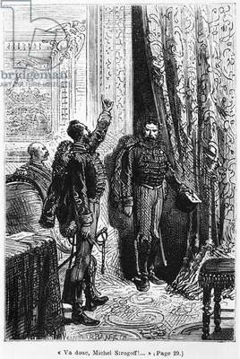 Go then, Michael Strogoff, illustration from 'Michel Strogoff' by Jules Verne (1828-1905) engraved by Charles Barbant (d.1922) Paris, Hetzel (engraving) (b/w photo)