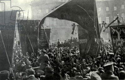 Bolshevik banners and speakers in St. Petersberg during the Russian Revolution. 1917