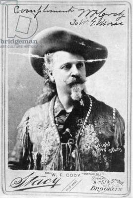 WILLIAM F. CODY (1846-1917) William Frederick Cody. Known as Buffalo Bill. American frontiersman and showman.