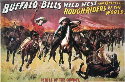 BUFFALO BILL'S SHOW 'Perils of the Cowboy.' Lithograph poster for Buffalo Bill's Wild West Show, c.1893.