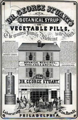 Dr. George Stuart's botanical syrup and vegetable pills, the greatest family medicine in the world, printed by P.S. Duval & Co., April 1849 (litho)