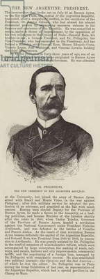 Dr Pellegrini, the New President of the Argentine Republic (engraving)