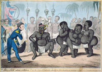 'Puzzled which to Choose!! Or the King of Tombuctoo offering one of his daughters in marriage to Capt.___. Anticipated result of a African Mission', published in 1821 by G. Humphrey, 1818 (engraving with aquatint)