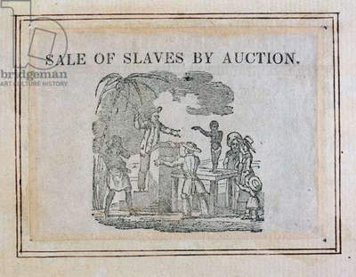 Sale of Slaves by Auction, c.1800 (engraving)