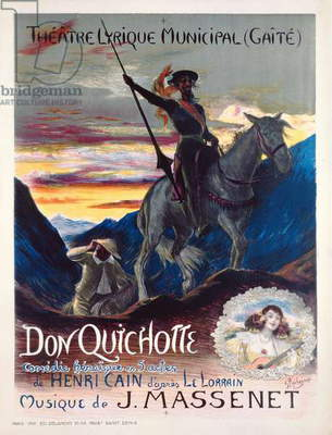 Poster advertising the first production of the opera, Don Quichotte, at the yaite-Lyrique Theatre in Monte Carlo, February 19, 1910 (colour litho)