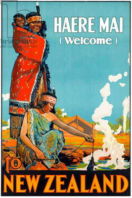 New Zealand: 'Haere Mai (Welcome) to New Zealand'. New Zealand Department of Tourist and Health Resorts, Wellington, c.1925 (colour litho)