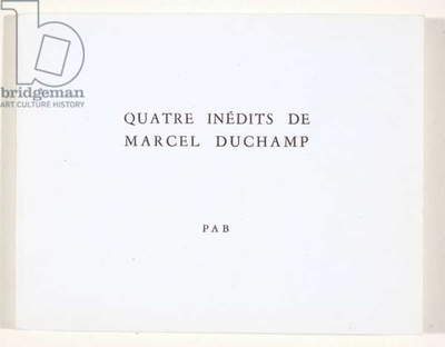 Quatre inédits de Marcel Duchamp, printed by Pierre Andre Benoit, 1960 (book with paper covers)