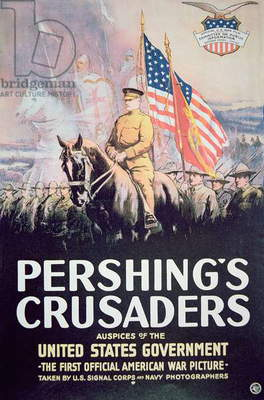 'Pershing's Crusaders', poster of the first official American War Movie, 1918 (colour litho)
