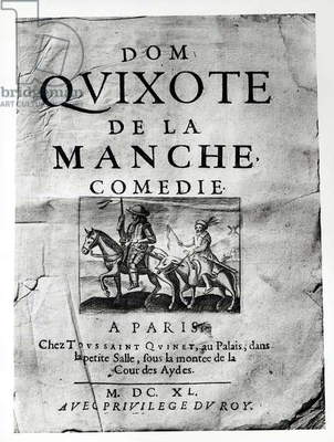 Title page from 'Dom Quixote de La Manche Comedie' by Guerin de Bouscal, 1640 (engraving) (b/w photo)