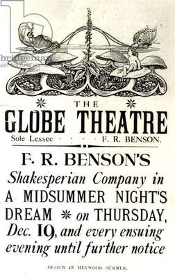 Poster advertising 'A Midsummer Night's Dream' by William Shakespeare (1564-1616) performed by F.R Benson's Shakespearean Company at the Globe theatre, c.1890 (print) (b/w photo)
