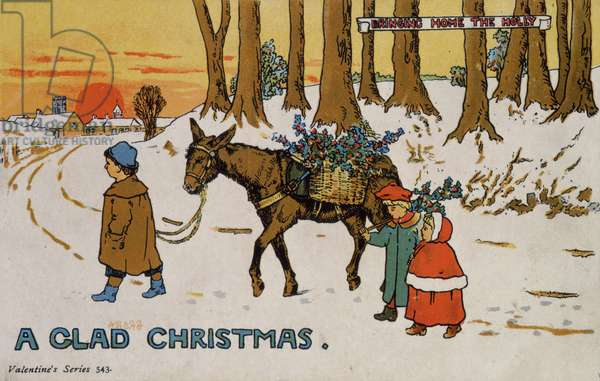 'A Glad Christmas - Bringing home the holly' (colour litho)