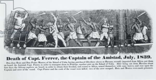 Death of Captain Ferrer, the Captain of the Amistad, July 1839, from 'A History of the Amistad Captives', by John W. Barber, 1969 reprint of 1840 edition (engraving) (b&w photo)
