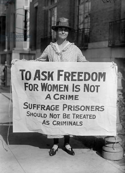 SUFFRAGIST, 1917 An American suffragist protesting the imprisonment of fellow suffragists. Photograph, 1917.