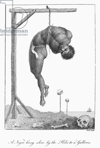 SURINAM: PUNISHMENT, 1796 A slave hung alive by the ribs to a gallows. Line engraving by William Blake from the 'Narrative of an Expedition against the Revolted Negroes of Surinam' by Captain J.G. Stedman, published in 1796.