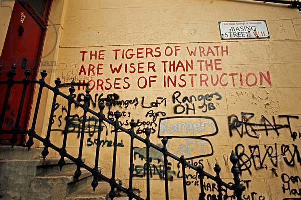 William Blake 'Tigers Of Wrath' graffiti on wall, Basing Street, Notting Hill, London, 1972 (photo)