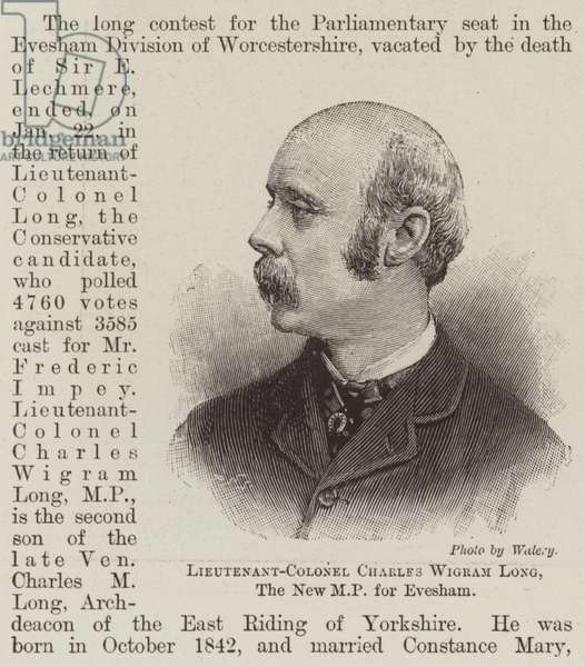 Lieutenant-Colonel Charles Wigram Long, the New MP for Evesham (engraving)