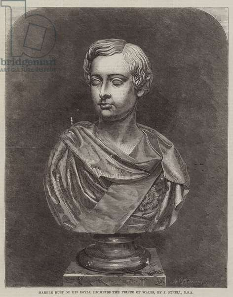 Marble Bust of His Royal Highness the Prince of Wales, by J Steell, RSA (engraving)