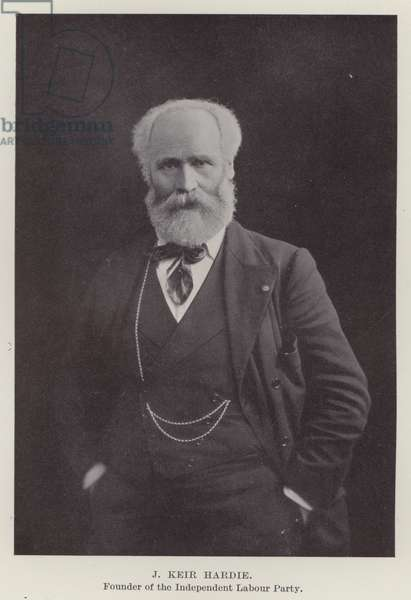 J Keir Hardie, Founder of the Independent Labour Party (b/w photo)