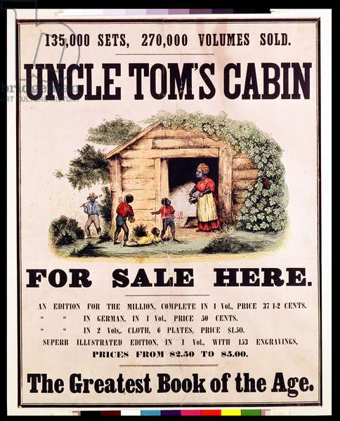 Poster advertising 'Uncle Tom's Cabin', 1852 (colour litho)