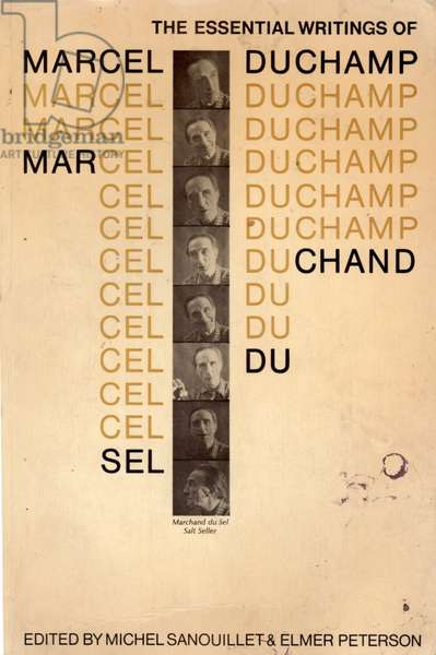 Front cover of 'The Essential Writings of Marcel Duchamp', featuring the Marchand du Sel, Salt Seller, edited by Michel Sanouillet and Elmer Peterson, published by Thames and Hudson, London, 1975 (colour litho)