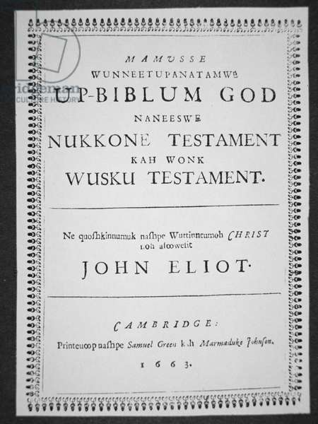 Title page of the Massachusetts Indian Bible, translated by John Eliot (1604-90) published Cambridge, 1663 (engraving)