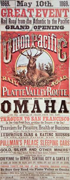 Union Pacific Railroad poster advertising the first transcontinental railroad across the USA, 1869 (colour litho)