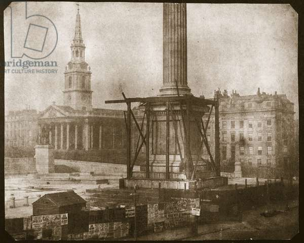 Nelson's Column under construction, c.1841 (salt paper print from calotype negative)
