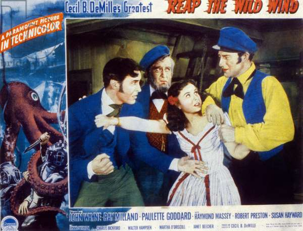 Reap the Wild Wind by Cecil B DeMille with Ray Milland, Paulette Godard, John Wayne, 1942